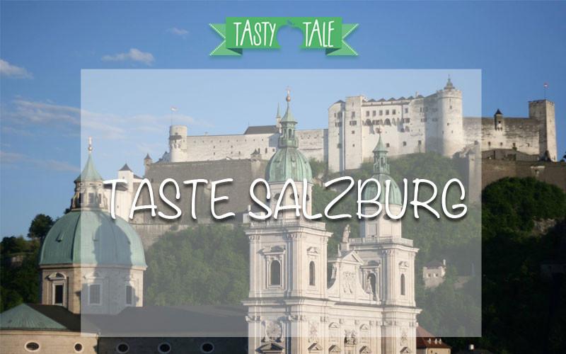 Taste Salzburg: Ihr müsst uns 2016 vertreten!